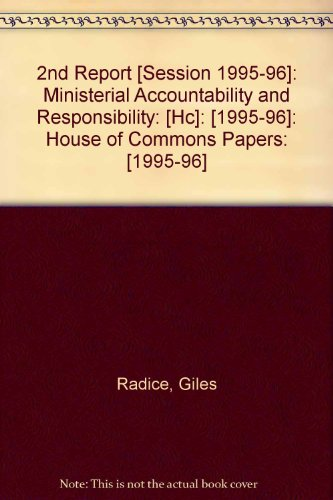 9780105503460: 2nd Report [Session 1995-96]: Ministerial Accountability and Responsibility: [Hc]: [1995-96]: House of Commons Papers: [1995-96]