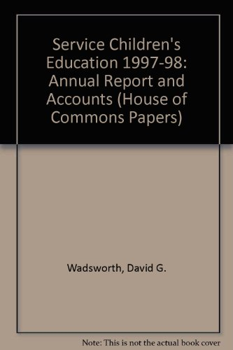 9780105518662: Service Children's Education 1997-98: Annual Report and Accounts (House of Commons Papers)