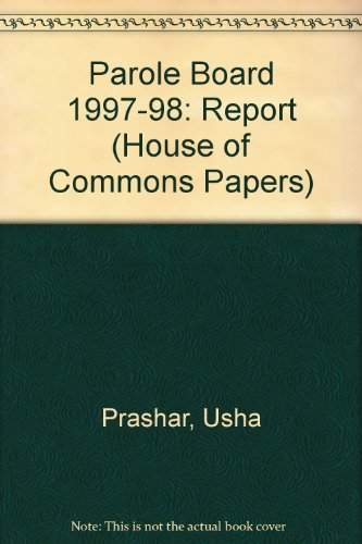 9780105537861: Parole Board 1997-98: Report (House of Commons Papers)