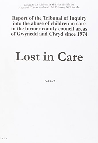 9780105566601: Return to an Address of the Honourable the House of Commons Dated 15 February 2000 for the Report of the Tribunal of Inquiry into the Abuse of ... 1974: Lost in Care (House of Commons Papers)