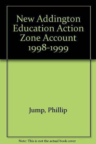 9780105570523: New Addington Education Action Zone Account 1998-1999