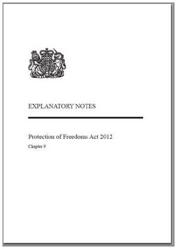 9780105609124: Protection of Freedoms Act 2012: Chapter 9, Explanatory Notes