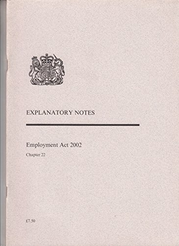 9780105622024: Employment Act 2002: Explanatory Notes (Public General Acts - Elizabeth II)