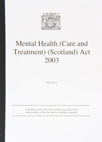 9780105900559: Mental Health (Care and Treatment) (Scotland) Act 2003 (Acts of the Scottish Parliament - Elizabeth II)