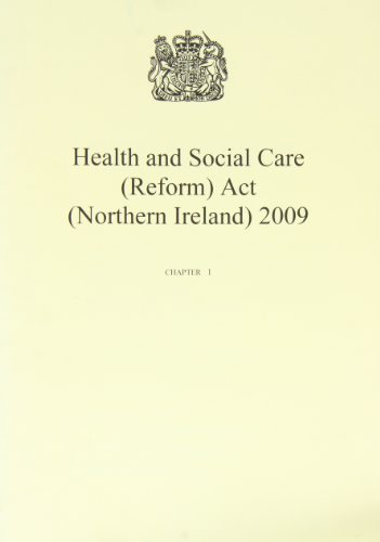 9780105950592: Health and Social Care (Reform) Act (Northern Ireland) 2009: chapter 1