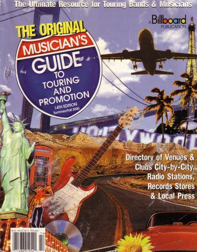 9780106247592: The Ultimate Resource for Touring Bands & Musicians: The Original Musician's Guide to Touring and Promotion: Directory of Venues & Clubs City-by-City, Radio Stations, Record Stores & Local Press (071486019541)