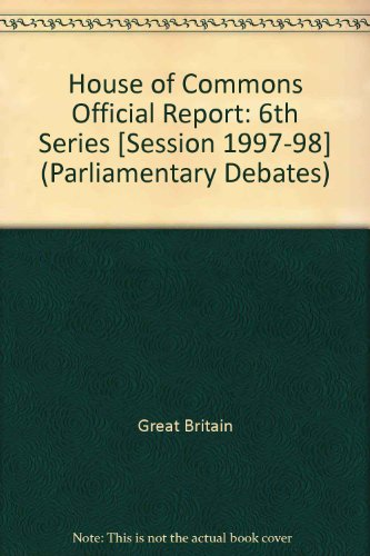 9780106813087: Parliamentary Debates, House of Commons