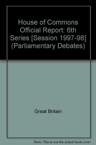 9780106813100: Parliamentary Debates, House of Commons