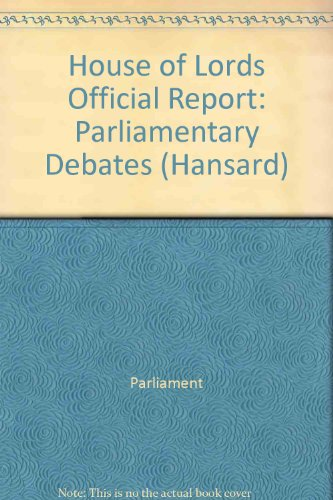 9780107806033: Parliamentary Debats, House of Lords Bound Volumes 28 June - 9 July 1999