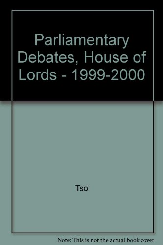9780107806071: Parliamentary Debates, House of Lords - 1999-2000