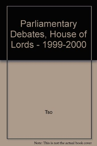 9780107806088: Parliamentary Debates, House of Lords - 1999-2000