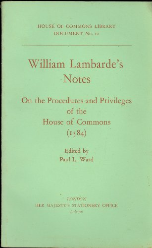 9780108311000: Notes on the Procedures and Privileges of the House of Commons, 1584 (House of Commons Library document)