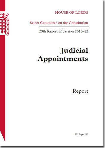 9780108475733: Judicial Appointments: Report, 25th Report of Session 2010-12 (House of Lords Papers)