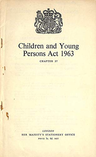 9780108500381: Children and Young Persons Act 1963