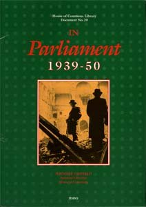 9780108506406: In Parliament 1939-50 (House of Commons Library Document)