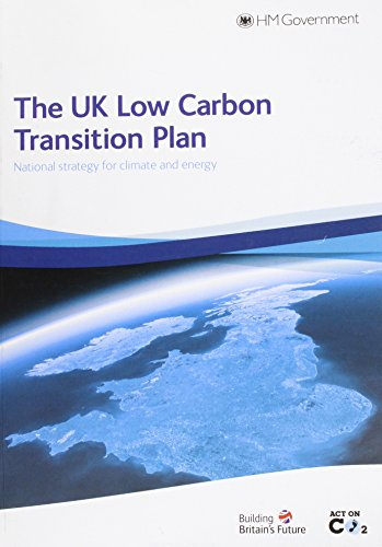 9780108508394: The UK low carbon transition plan: national strategy for climate and energy