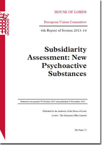 9780108551468: Subsidiarity assessment: New Psychoactive Substances, 6th Report of Session 2013-14 (House of Lords Papers)