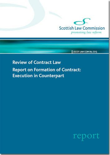 9780108882708: Review of Contract Law: Report on Formation of Contract: Execution in Counterpart (Scottish Law Commission Report)