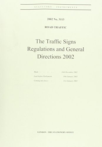The Traffic Signs Regulations and General Directions 2002 (Statutory Instruments 2002): Great ...