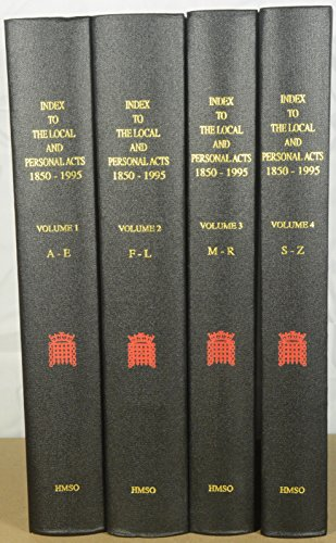 The Index to the Local and Personal Acts, 1850-95 (Hardback): Great Britain: House of Lords, ...