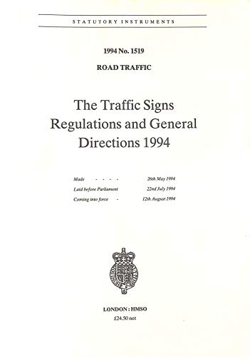 9780110445199: The Traffic Signs Regulations and General Directions 1994: Road Traffic (Statutory instruments: 1994: 1519)