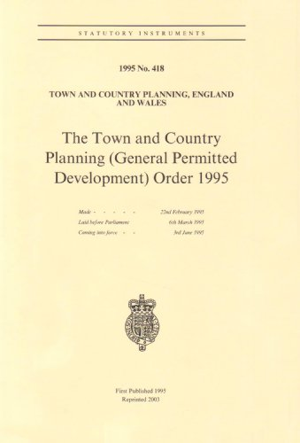 9780110525068: Town and Country Planning (General Permitted Development) Order 1995: Town and Country Planning, England and Wales (Statutory instruments: 1995: 418)