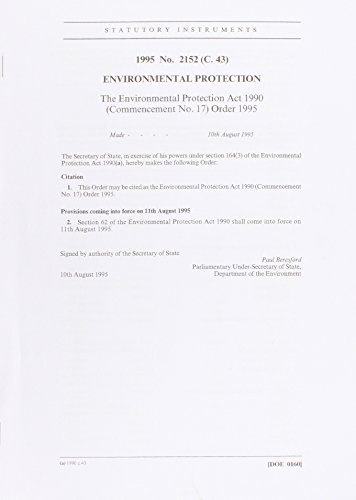9780110533711: The Environmental Protection Act 1990 (Commencement No. 17) Order 1995 (Statutory Instruments)