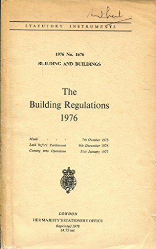 9780110616766: THE BUILDING REGULATIONS 1976: 1976 NO. 1676 BUILDING AND BUILDINGS.