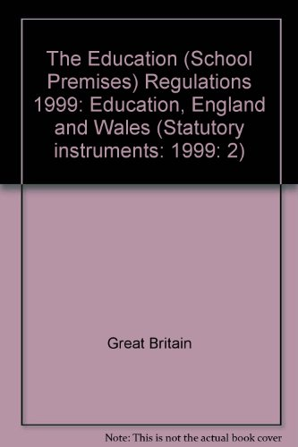 9780110803319: The Education (School Premises) Regulations 1999: Education, England and Wales (Statutory instruments: 1999: 2)