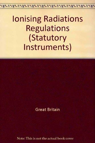 9780110856148: The Ionising Radiations Regulations 1999 (Statutory Instruments)