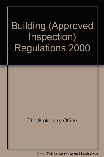 9780110998985: Building (Approved Inspection) Regulations 2000