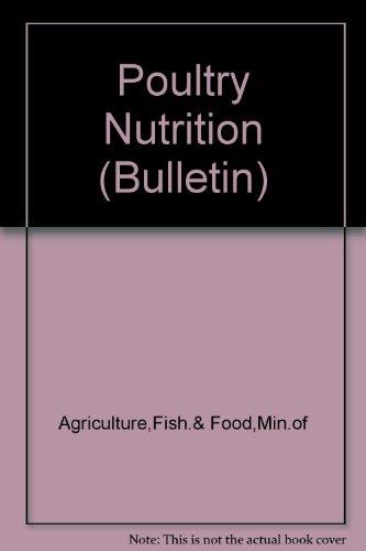 9780112404743: Poultry Nutrition (Bulletin)