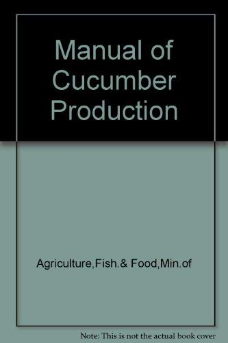 9780112405054: Manual of Cucumber Production