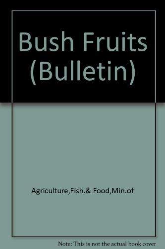 9780112405276: Bush Fruits (Bulletin)