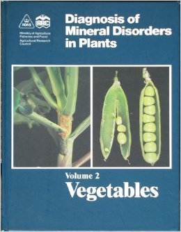 9780112408048: Diagnosis of Mineral Disorders in Plants: Volume 2, Vegetables