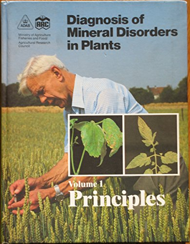 9780112408055: Diagnosis of Mineral Disorders in Plants: Principles v. 1