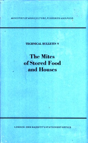9780112409090: The Mites of Stored Food and Houses (Ministry of Agriculture, Fisheries and Food Technical Bulletin, 9)