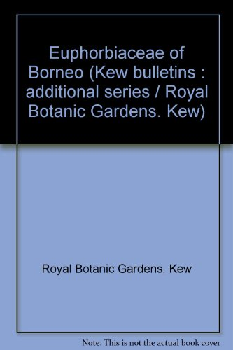 9780112410997: Euphorbiaceae of Borneo (Kew bulletin : Additional series)