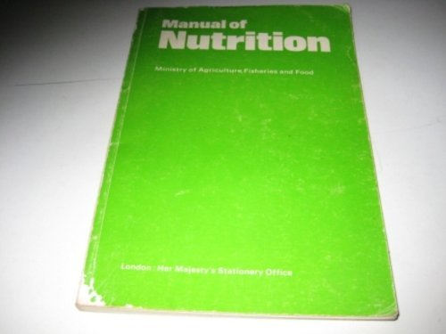 9780112411123: Manual of Nutrition book 342
