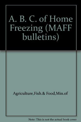 9780112411147: A. B. C. of Home Freezing (MAFF bulletins)