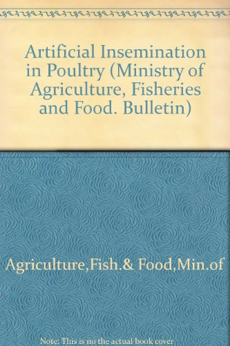 9780112411239: Artificial Insemination in Poultry (Ministry of Agriculture, Fisheries and Food. Bulletin)