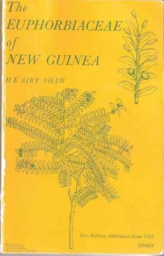 9780112411468: Euphorbiaceae of New Guinea (Kew bulletins : additional series / Royal Botanic Gardens)