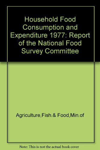 9780112411659: Household Food Consumption and Expenditure 1977: Report of the National Food Survey Committee