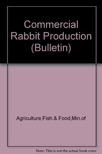 9780112413509: Commercial Rabbit Production (Bulletin)