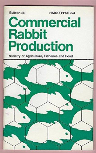 9780112414940: Commercial Rabbit Production (Bulletin)