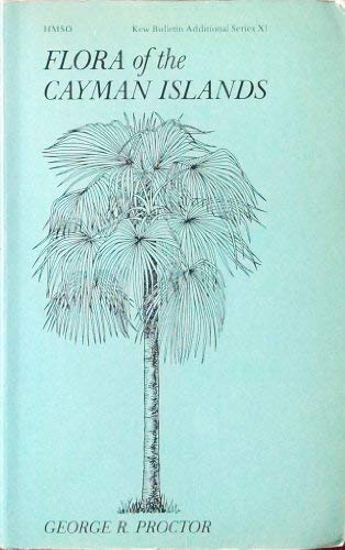 9780112425489: Flora of the Cayman Islands (Kew bulletin additional series)