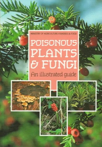9780112427186: Poisonous Plants and Fungi: An Illustrated Guide