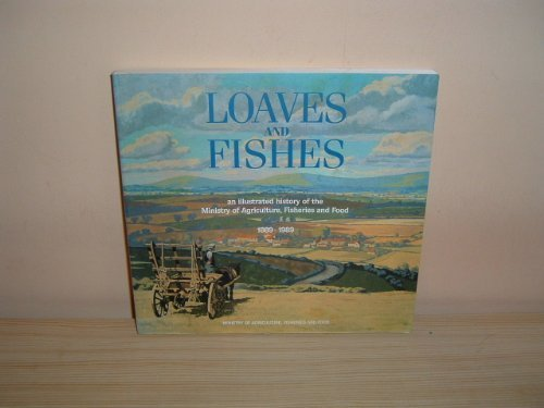 Loaves and Fishes: An Illustrated History of: Foreman, Susan