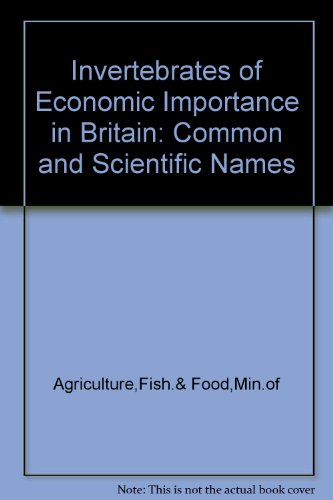 9780112428299: Invertebrates of Economic Importance in Britain: Common and Scientific Names