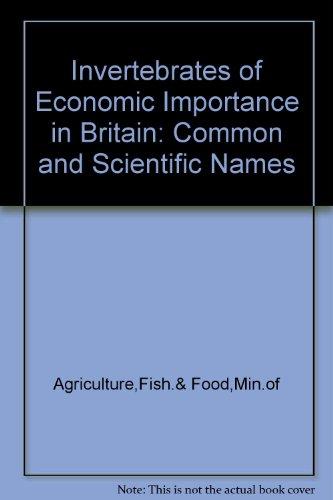 9780112428299: Invertebrates of Economic Importance in Britain: Common and Scientific Names